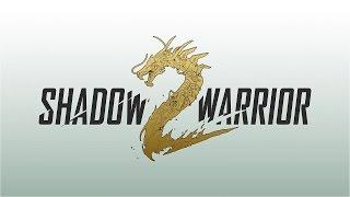 SHADOW WARRIOR 2 - 12 Minutes Hot Action Gameplay (2016) 60fps EN