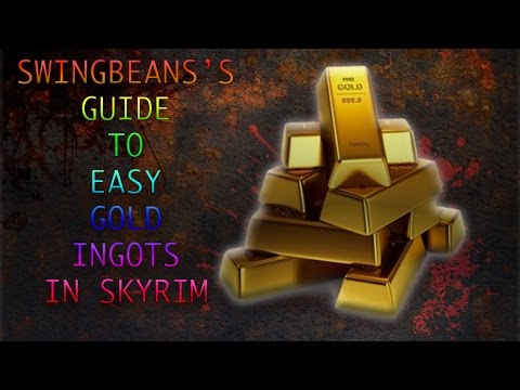 SKYRIM FAST AND EASY GOLD INGOTS! 2016