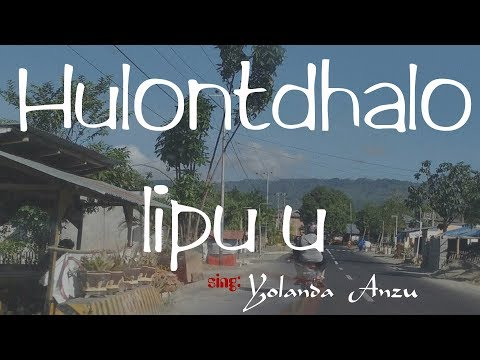 Lagu Daerah Gorontalo'Hulondalo Lipu'u Yolanda Anzu M.