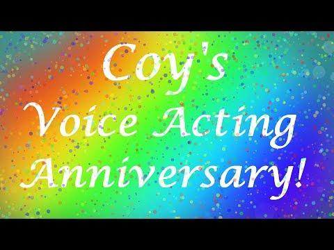 Coy's Voice Acting Anniversary!