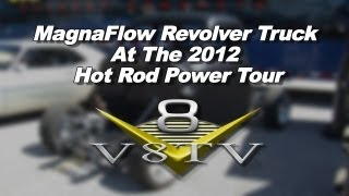 MagnaFlow Revolver At The 2012 Hot Rod Power Tour Video V8TV