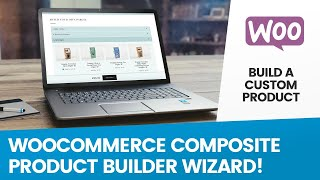 Woocommerce Composite Products & Product Bundles | Mix & Match Builder Wizard for Wordpress(, 2019-02-11T14:04:59.000Z)