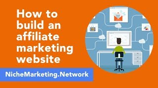 Learn how to build a wordpress niche marketing affiliate website