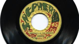"""(1977) Kiddus I: Security In The Streets (7"""" Version)"""