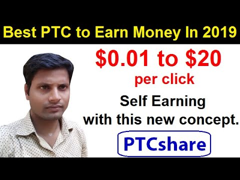 Earn $0.01 To $20 Per Click On PTCshare | Best PTC With New Concept 2019. [Hindi]