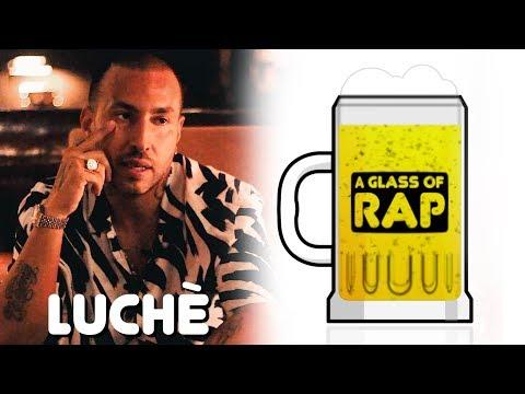 Luchè - A GLASS OF RAP #5