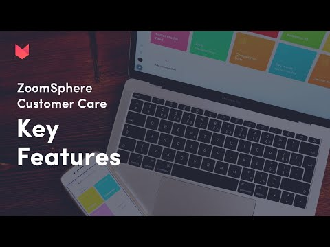 Zoomsphere Customer Care Module: Key Features