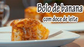 BOLO DE BANANA COM DOCE DE LEITE