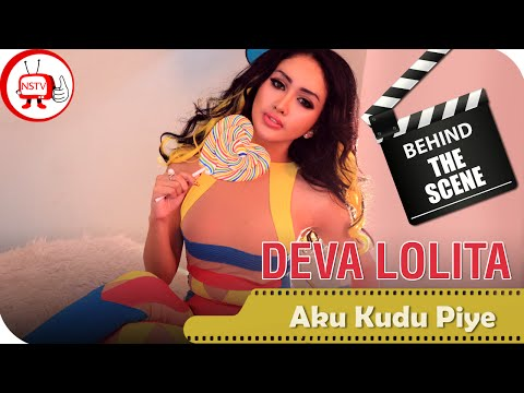 Deva Lolita - Behind The Scenes Video Klip Aku Kudu Piye - NSTV