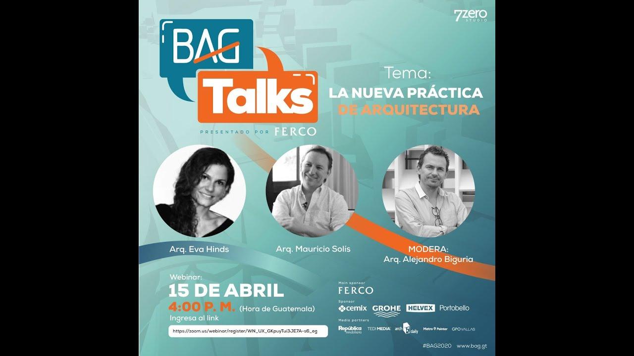#BAGtalks - Episodio#4 - Eva Hinds & Mauricio Solis