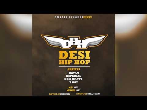 Hindi Rap Song 2018 | Desi Hip Hop(Offical Video) Ravan,Imperial,Desi Bratt,T Kay | Swagan Records