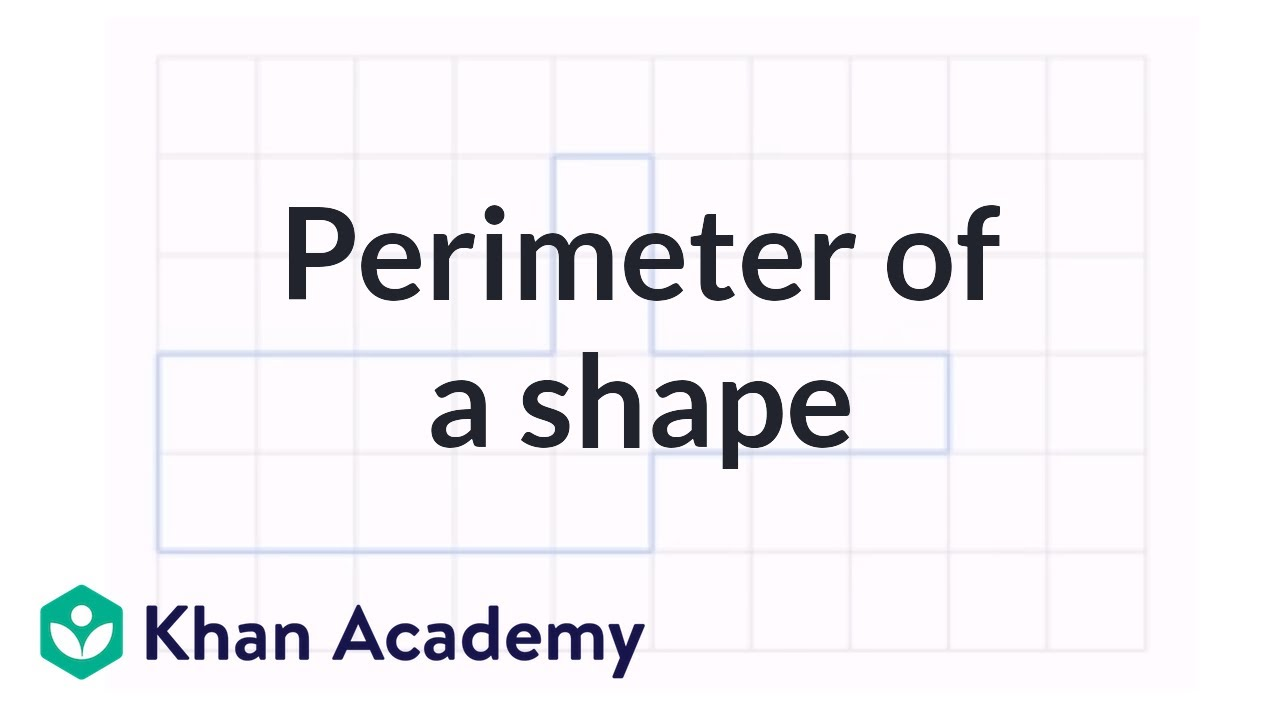 hight resolution of Perimeter of a shape (video)   Perimeter   Khan Academy