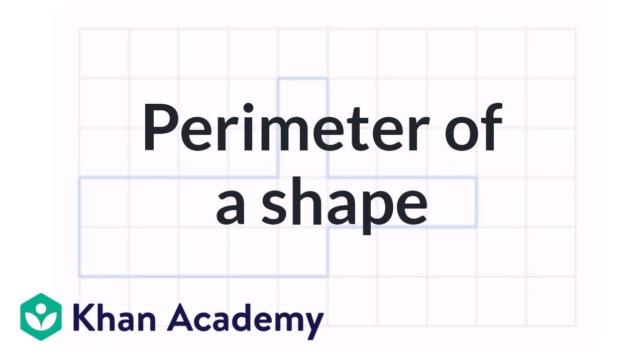 hight resolution of Perimeter of a shape (video)   Perimeter   Khan Academy