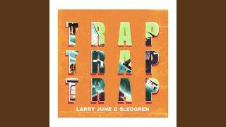 Trap Trap Trap