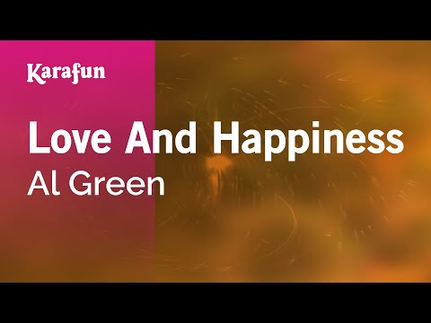 Karaoke Love And Happiness - Al Green *