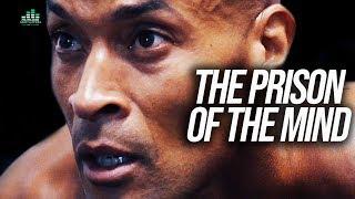 MASTER YOUR MIND - Motivational Video Ft. David Goggins (Prison of The Mind)