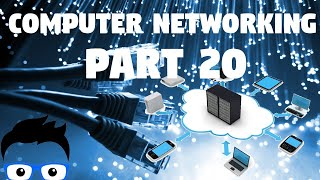 Computer Networking - Part 20 2019 (Network+ Full Course)