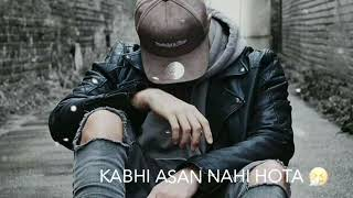 Kisi Ka Sath Pana Bhi Kitna Mushqil //whatsapp status video download