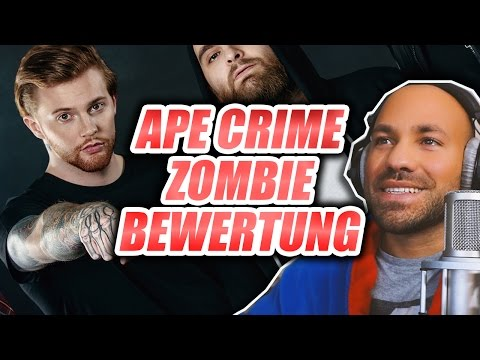 """ApeCrime - Zombie / Ich bewerte """"MUSIK"""" von YOUTUBERN"""