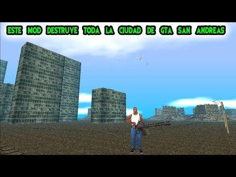 Este Mod Destruye toda la ciudad de Gta san andreas - GTA SA -  LOQUENDO