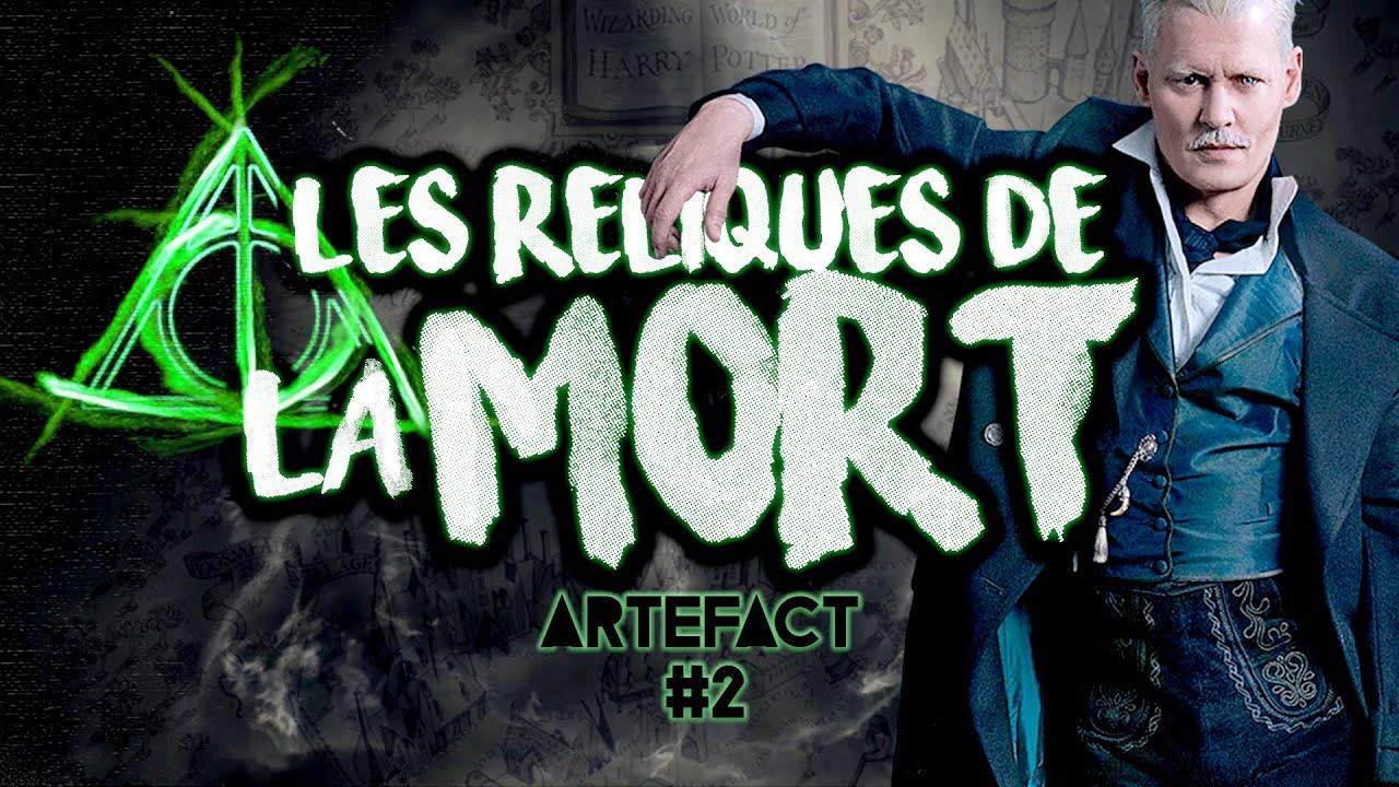 ARTEFACT #2 : LES RELIQUES DE LA MORT (ft. Ico)