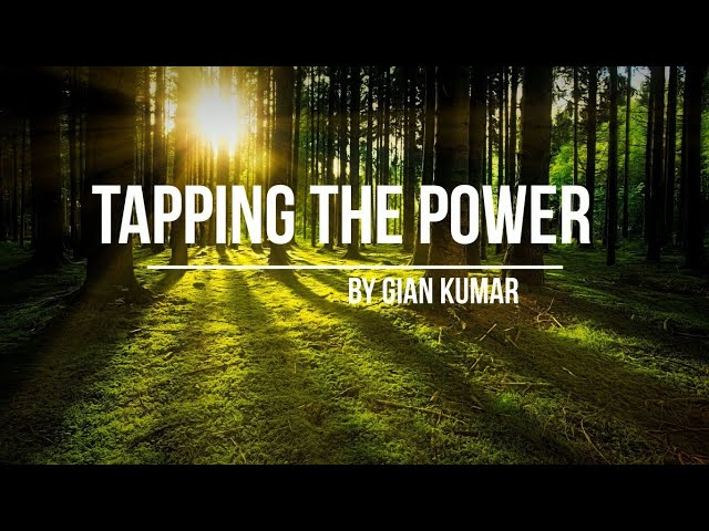 Tapping The Power by Gian Kumar