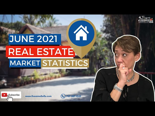 June 2021 Real Estate Market Statistics   Kasama Lee