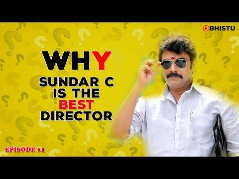 WHY - Sundar C Is The Best Director - Tamil | Abhistu | WHY#1