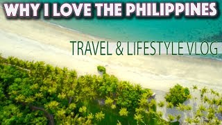 Why I Love living in the Philippines | Travel and Lifestyle VLOG Videolux.org