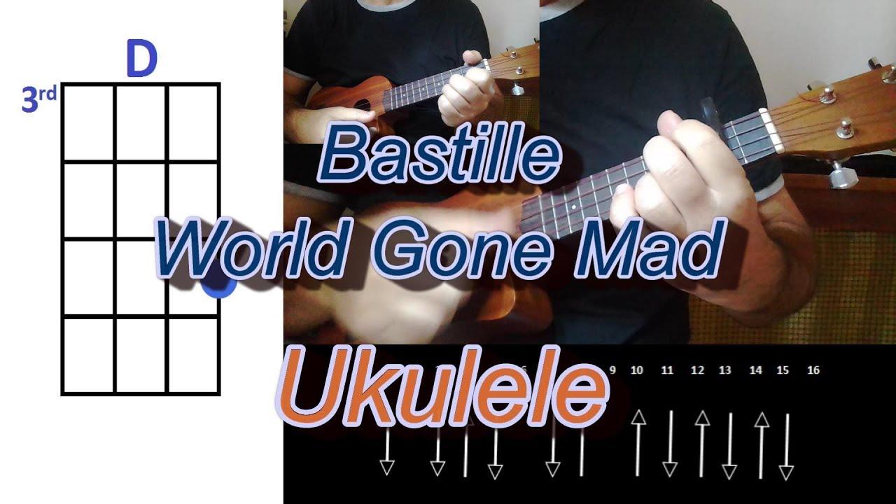 Bastille World Gone Mad Ukulele Youtube