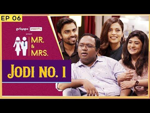 Mr. & Mrs. E06 | JODI NO.1 feat. Nidhi Bisht, Akanksha Thakur, Biswapati Sarkar & Jitendra Kumar