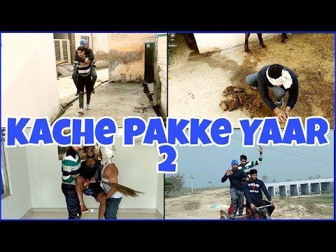 Kache Pakke Yaar 2 (Funny Video) | Parmish Verma | Latest Punjabi Funny Song 2018 | Villager Crew