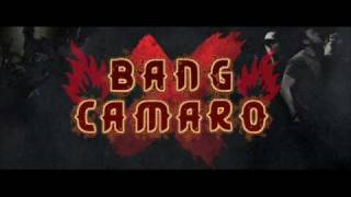 Watch Bang Camaro Life Is Hard On The Road video
