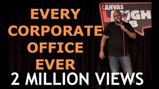 Every Corporate Office Ever | Stand up Comedy by Nishant Tanwar