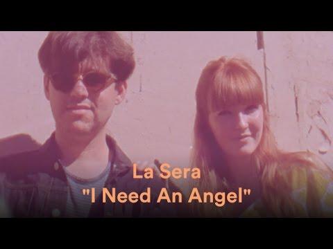 "La Sera - ""I Need An Angel"" (Official Music Video)"