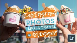 How to Edit Instagram Photos Like a Travel Blogger