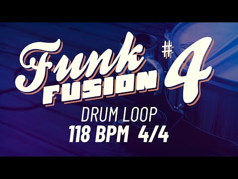 Funk Fusion #4 - 118 BPM 4/4 - 26 mins (Drum Loop, Backing Track, Drum Beat)