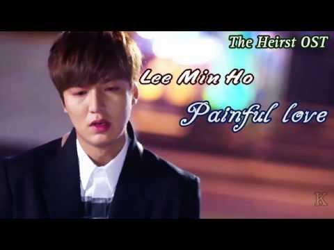 Lee Min Ho - Painful Love (Heirs OST) HD sub español