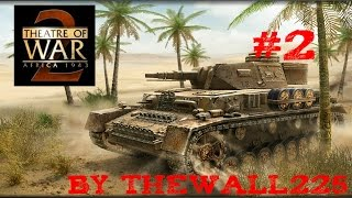 Theatre of War 2 Africa 1943 Gamplay HD ITA #2  - Stazione di Es Sened