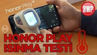 Honor Play ısınma testi (PUBG ve 4K video)