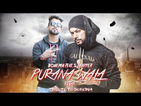 BOHEMIA | Purana Wala (REFIX) | Sj Rapper | Lyrical Video | DesiHipHop | 2017