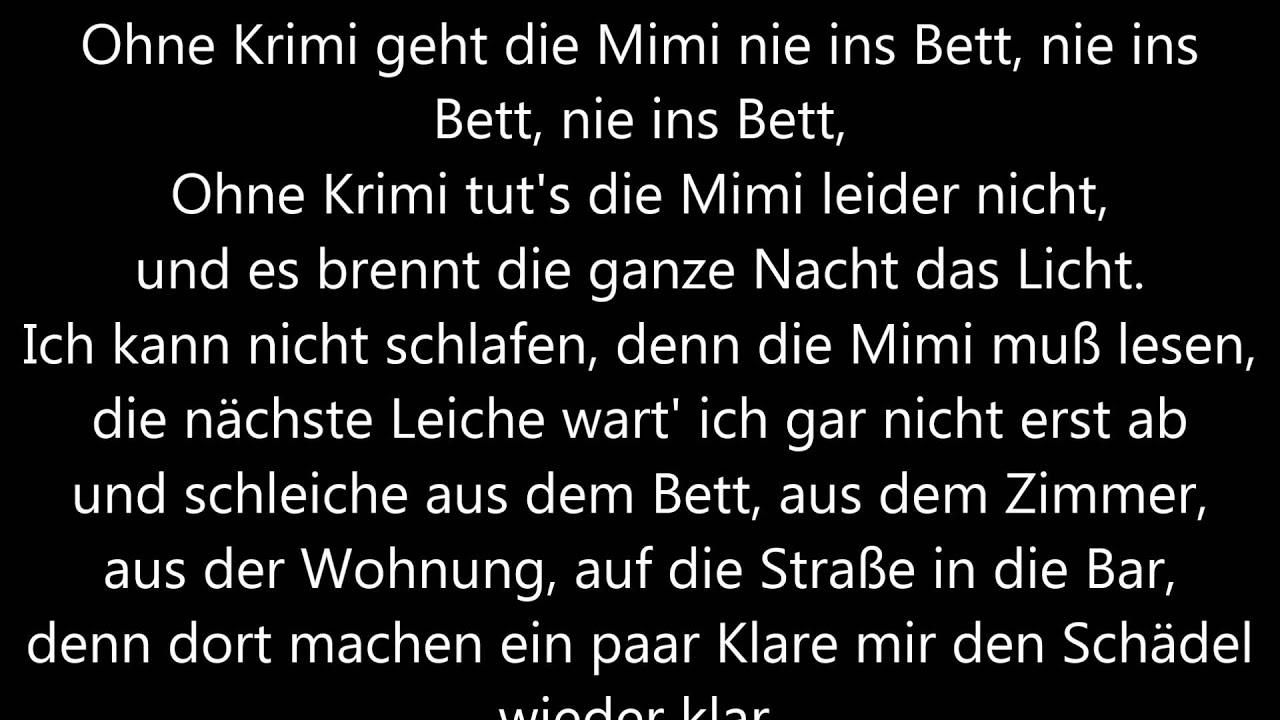 Ohne Krimi Geht Die Mimi Nie Ins Bett Text