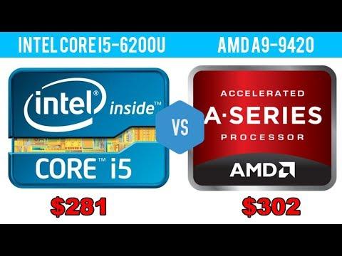 Intel Core I5 6200u Vs Amd A9 Gen A9 9420 Intel Vs Amd Youtube