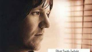 Elliott Smith-Twilight