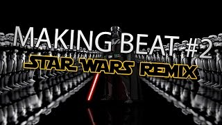 Star Wars - The Imperial March (Making Beat #2)