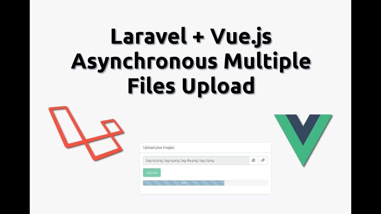 Laravel Vue js Asynchronous Multiple Files Upload With Progress Bar