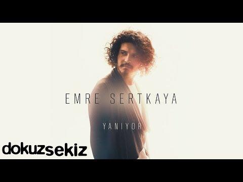 Emre Sertkaya - Yanıyor (Full Albüm)