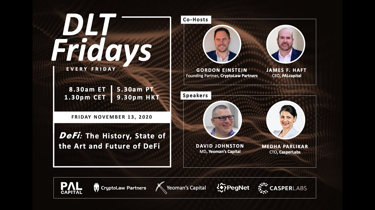 DLT Fridays | #1 | The History, State of the Art and Future of DeFi