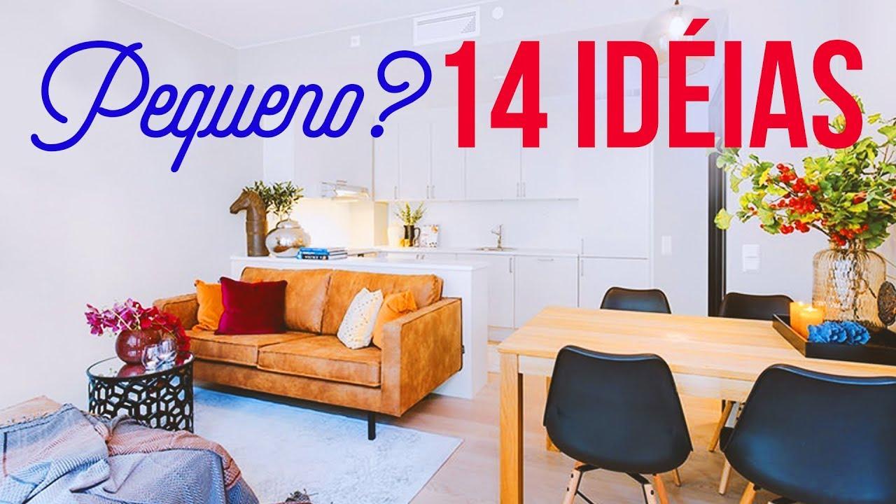 14 IDEIAS PARA SUA CASA PEQUENA Aproveite melhor os espaços YouTube -> Ideias Para Decorar Quitinetes Pequenas