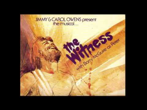 3 Nothin Ever Happens  The Witness Musical Barry McGuire & Steve Archer
